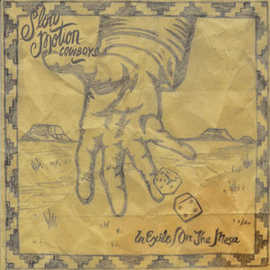 In Exile /  on the Mesa