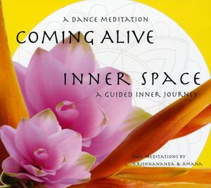 Coming Alive & Inner Space