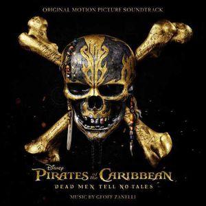 Pirates Of The Caribbean: Dead Men Tell No Tales (Original Soundtrack)