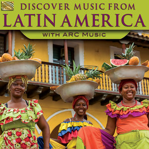 Discover Music From Latin America (Various Artists)