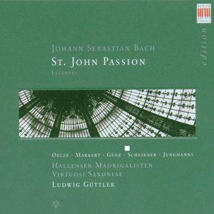 St John Passion: 21 Exceprts