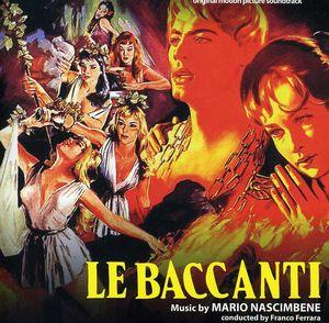 Le Baccanti (The Bacchantes) (Original Motion Picture Soundtrack)
