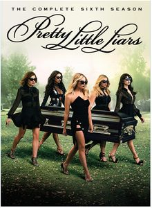 Pretty Little Liars: The Complete Sixth Season