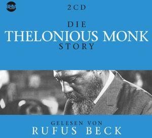 Die Thelonious Monk Story : Musik & Bio