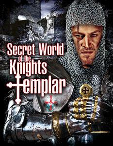 Secret World of the Knights Templar