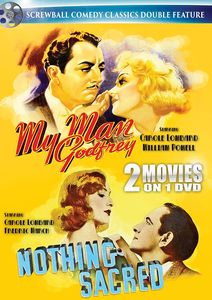 My Man Godfrey /  Nothing Sacred (Screwball Comedy Classics Double Feature)