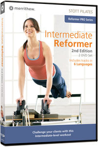 Stott Pilates: Intermediate Reformer 2nd Edition