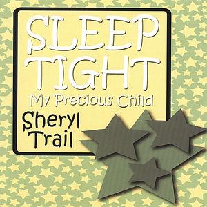 Sleep Tight My Precious Child