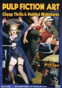 Pulp Fiction Art: Cheap Thrills and Painted Nightmares