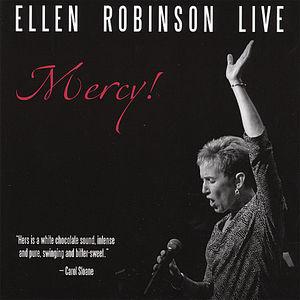 Mercy! Ellen Robinson Live
