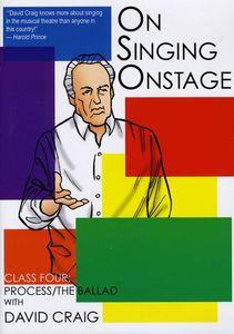 On Singing on Stage: 4