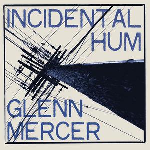 Incidental Hum