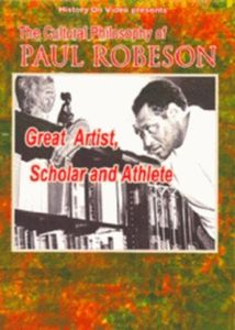 Cultural Philosophy of Paul Robeson: Great Artist