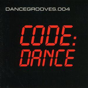 Dance Grooves 004 Code-Dance /  Various