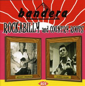 Bandera Rockabilly and Country Roots [Import]