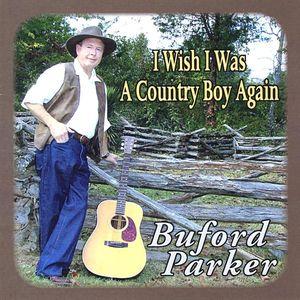 I Wish I Was a Country Boy Again
