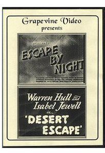 Escape by Night (1937) /  Desert Escape (1940)