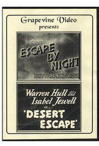 Escape by Night (1937) /  Desert Escape (1940)