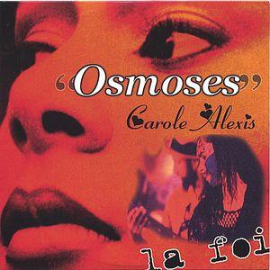 Osmoses/ La Foi