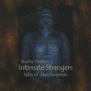 Intimate Strangers: Tales of Dark Suspense