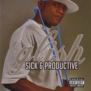 Sick & Productive
