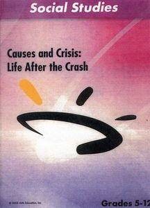 Causes & Crisis: Life After the Crash