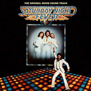 Saturday Night Fever (Original Movie Soundtrack)