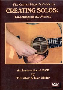 Guitar Player's Guide to Creating Solos Embellishing the Melody