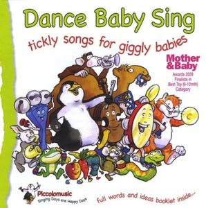 Dance Baby Sing: Tickly Songs for Giggly Babies