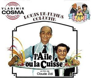 L'Aile Ou La Cuisse /  La Zizanie (Original Soundtrack) [Import]
