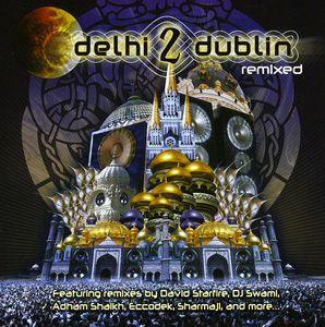 Delhi 2 Dublin Remixed