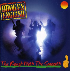 Rough with the Smooth [Import]
