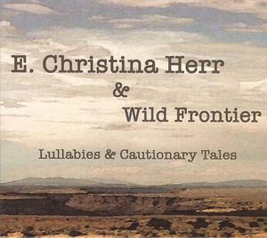 Lullabies & Cautionary Tales
