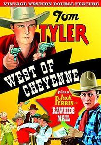 West of Cheyenne /  Rawhide Mail