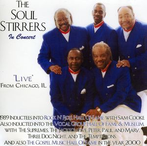 Soul Stirrers in Concert/ Live from Chicago Il