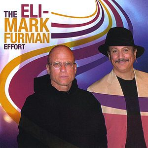 Eli-Mark Furman Effort