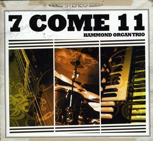 7 Come 11