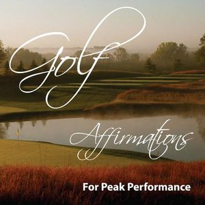 Golf Affirmations for Peak Performance