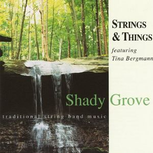 Shady Grove (Feat. Tina Bergmann)