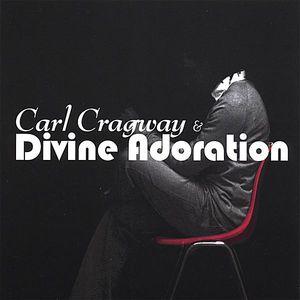 Carl Cragway & Divine Adoration