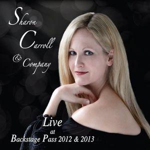Sharon Carroll & Company Backstage Pass Live