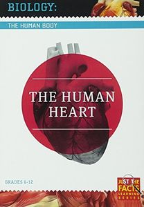 Biology of the Human Body: Human Heart