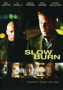 Slow Burn (2007)