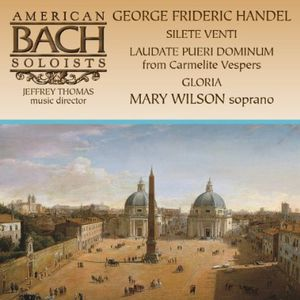 Mary Wilson Sings Handel: Silete Venti; Laudate Pueri Dominum