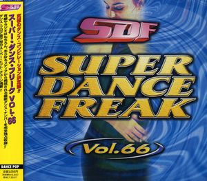 Super Dance Freak 66 /  Various [Import]
