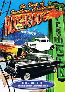The Best of Southern California Hot Rods