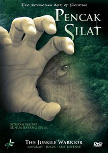 Pencak Silat: Indonesian Art of Fighting - Jungle Warrior