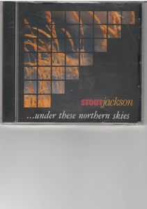 Jackson, Stout : Under These Northern Skies