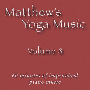 Matthew's Yoga Music 8
