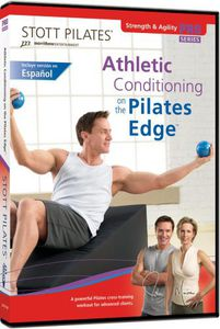 Stott Pilates: Athletic Conditioning on the Pilates Edge